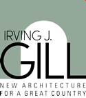 Irving J. Gill architecture exhibitions